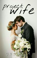 Project Wife by gena234