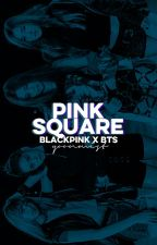 pink square ✧ blackpink × bts by viridianmin