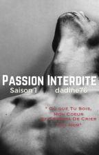 Passion Interdite by Blandinec76