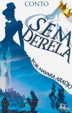 Sem-Derela by NayaraAraujoS