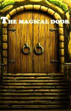 THE MAGICAL DOOR by yubasana
