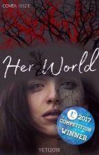 Her World by yeti2018