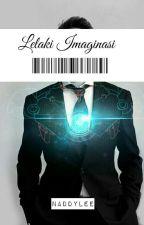 Lelaki Imaginasi by Naddygary