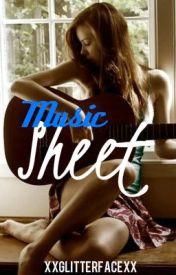 The Music Sheet by xxGlitterFacexx