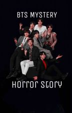 ✔BTS Mystery Horror Stories~ by J_Seagull