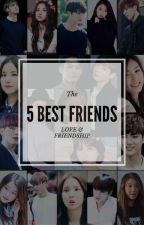 [HIATUS]The 5 Best Friends | Jungkook X Hella X Mingyu X Eunha X Yugyeom by HobiKim
