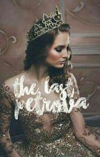 The Last Petrova by smokingaces