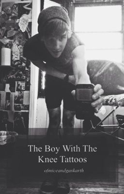 The Boy With The Knee Tattoos (Patty Walters/Veeoneeye/Christian Novelli Fanfic