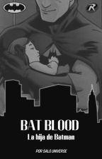 La hija de Batman // Batman y Tú. by Laysa2000