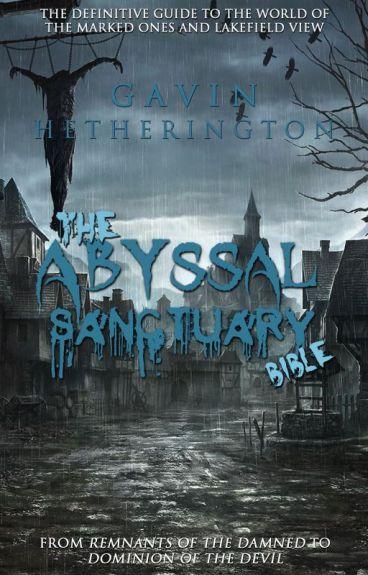 The Abyssal Sanctuary Bible by GavinHetherington