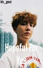 Hopeful for You ✅ by bts_gucci