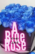 A Blue Rose (Completed) by alaudejhe