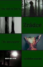 Zrádce by Maddie-stories