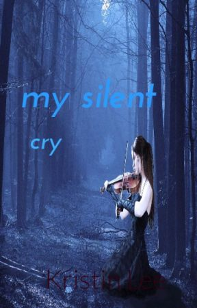 The Heart of a Silent Cry