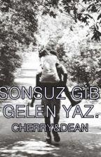 SONSUZ GİBİ GELEN YAZ. by DuyguLovato9