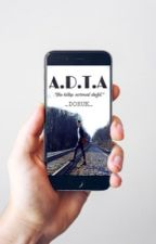 A.D.T.A // TAMAMLANDI by _DORUK_