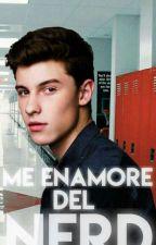 ME ENAMORE DEL NERD (Shawn Mendes y tu) by StefaniaPerales