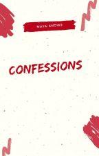 CONFESSIONS by Maya-Snow9