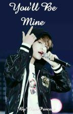You'll Be Mine  Vkook  by ChensPrincess