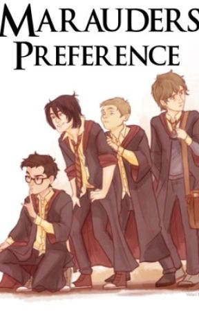 Marauders Preference  by SheLexs
