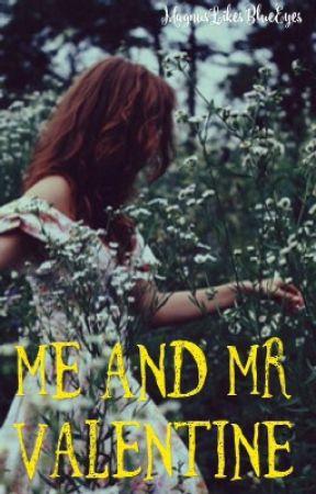 Me and Mr Valentine by MagnusLikesBlueEyes