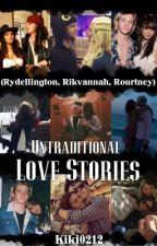 Untraditional Love Stories (Rydellington/Rikvannah/Rourtney) by Kiki0212
