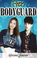 Her bodyguard (COMPLETED) by lifetime_forever