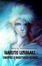 Naruto Uzumaki- Chłopiec o błękitnych oczach by NieZnanaAutorkA