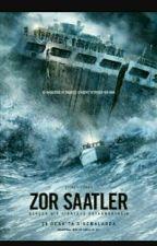 ZOR SAATLER  (DÜZENLENİYOR) by SinemRabiaKutlu