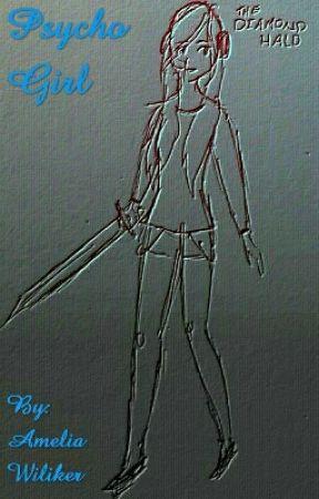Psycho Girl by 3peanut6