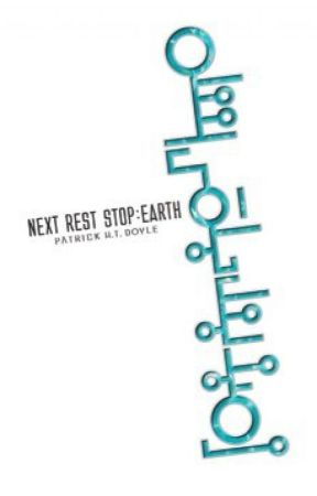 NEXT REST STOP: EARTH by phtdoyle