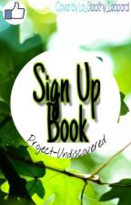 The sign up book by project-undiscovered