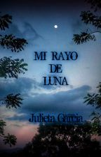 Mi rayo de luna by Julieta016
