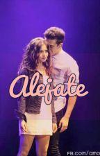 Alejate! (Fanfic Lutteo) by yoanalyte