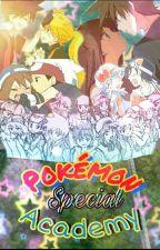 Pokémon Special Academy by OldrivalShipper122