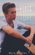 First Love (Tanner Fox Fanfiction) by csurf21