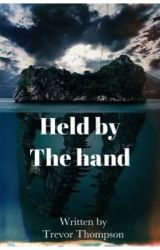 Held By The Hand by Trevorstackhouse
