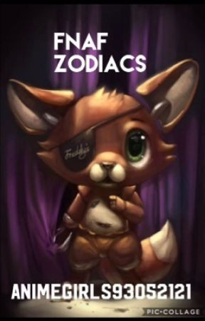FNAF Zodiacs by AnimeGirls93052121