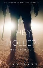If They Holler by DreamLyte