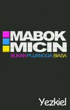 Mabok Micin by yezkiel