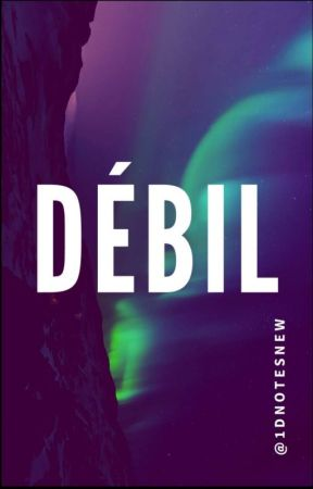 Débil by 1DNotesNew