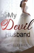 My Devil Husband by winglessbee