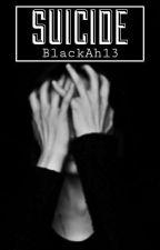 Suicide by BlackAh13
