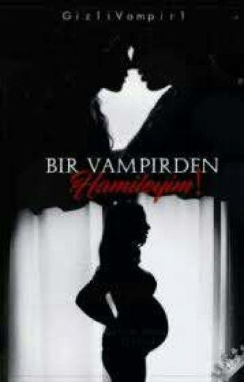 Bir Vampirden Hamileyim! (Düzenleniyor.)
