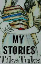 My Stories by TikaTuka