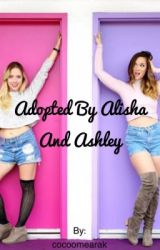 Adopted by Alisha Marie and Ashley Nicole by cocoomearak