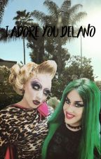 I Adore You Delano by meh_IGuess