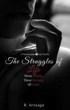 The Struggles of Life (VA fanfiction) by AleksandreaAnais