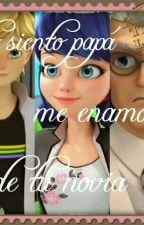 lo siento papá me enamore de tu novia by lapequekawai123