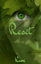 RESET by KaoClem